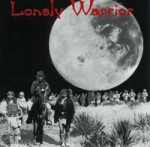 Lonely Warrior CD