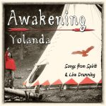 AWAKENING – Songs From Spirit & Live Drumming